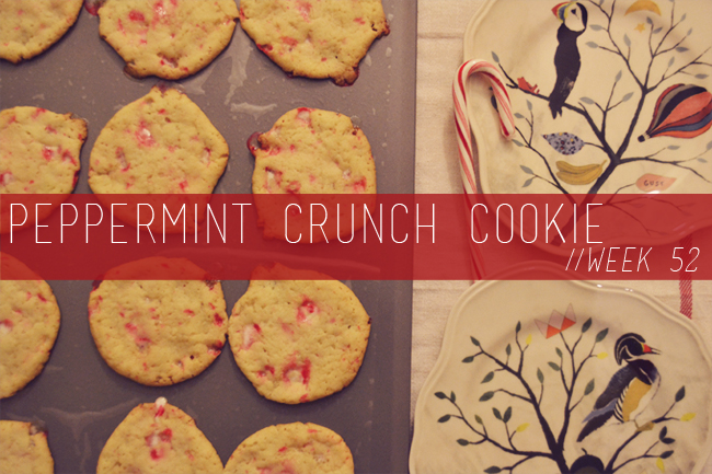 The Cookie Challenge // Week 52: Peppermint Crunch Cookies