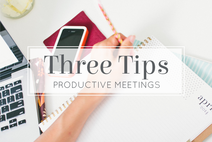 Tips on Productive Meetings